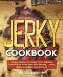 Jerky Cookbook