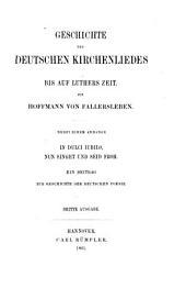 Geschichte des deutschen Kirchenliedes bis auf Luthers Zeit: nebst einem Anhange