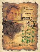 A Christian s Treasury of Trees   Plants PDF