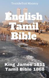 English Tamil Parallel Bible: King James 1611 - Tamil Bible 1868