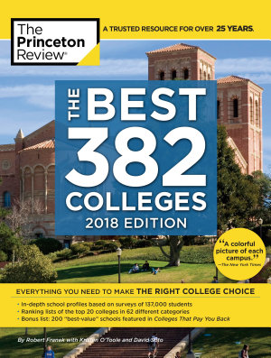 The Best 382 Colleges  2018 Edition