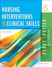 Nursing Interventions & Clinical Skills - E-Book: Edition 6