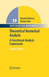 Theoretical Numerical Analysis: A Functional Analysis Framework, Edition 2