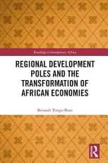 Regional Development Poles and the Transformation of African Economies PDF
