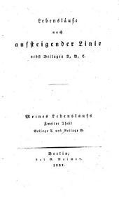 Lebenslaufe nach aufsteigender Linie nebst Beilagen A, B, C.