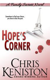 Hope's Corner: A Family Secrets Novel