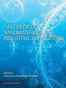Handbook of Nanomaterials for Industrial Applications
