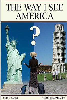 The Way I See America
