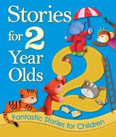 Stories for 2 Year Olds: Young Story Time