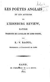 Les poètes anglais et les auteurs de L'Edinburg review: satire traduite de l'anglais de Lord Byron