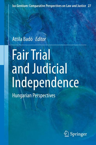 Download Fair Trial and Judicial Independence Book
