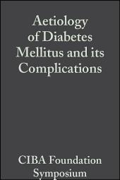 Aetiology of Diabetes Mellitus and its Complications, Volume 15: Colloquia on Endocrinology