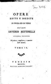 Opere edite e inedite in prosa ed in versi dell'abate Saverio Bettinelli ... Tomo 1. [-24.]: 9