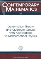 Deformation Theory and Quantum Groups with Applications to Mathematical Physics PDF