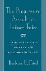 The Progressive Assault on Laissez Faire