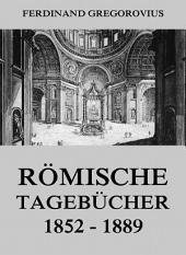 Römische Tagebücher 1852-1889: eBook Edition