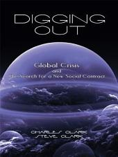 Digging Out: Global Crisis and the Search for a New Social Contract