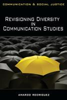 Revisioning Diversity in Communication Studies PDF