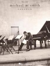 Michael W. Smith - Freedom (Songbook)