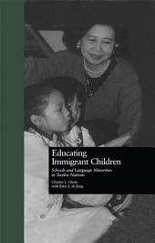 Educating Immigrant Children: Schools and Language Minorities in Twelve Nations