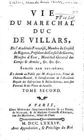 Vie du maréchal, duc de Villars, de l'Academie françoise,: membre du conseil de régence, président du conseil de guerre, ministre d'état, maréchal-général des camps & armées, &c. &c. &c., écrite par lui-même, Volume3