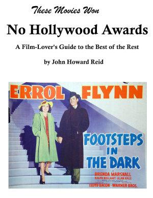 These Movies Won No Hollywood Awards PDF