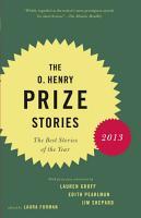 The O  Henry Prize Stories 2013 PDF