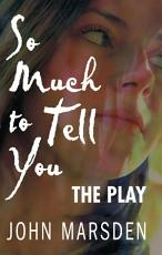 So Much to Tell You  The Play PDF