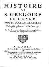 Histoire de S. Gregoire le Grand