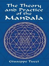 The Theory and Practice of the Mandala PDF