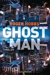 Ghostman: Thriller