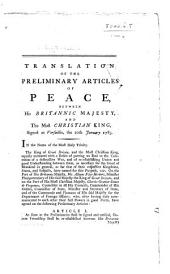 Translation of the Preliminary Articles of Peace between his Britannick Majesty and the Most Christian King, signed at Versailles, the 20th January 1783