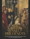 The Cathars and Huguenots PDF