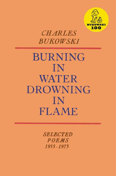 Download Burning in Water  Drowning in Flame Book