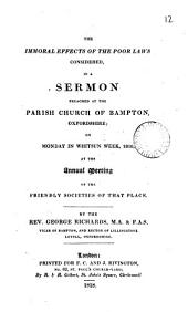 The immoral effects of the poor laws considered, a sermon