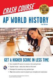 AP® World History Crash Course Book + Online: Edition 2