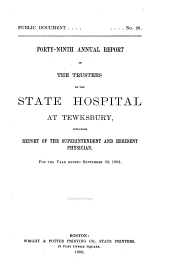 Annual Report of the Trustees of the State Infirmary at Tewksbury: Volume 49