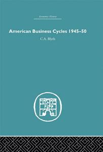 American Business Cycles 1945 50 Book