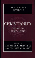 Cambridge History of Christianity  Volume 1  Origins to Constantine PDF