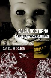 Salsa Nocturna: Bone Street Rumba Collection