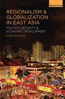 Regionalism and Globalization in East Asia PDF