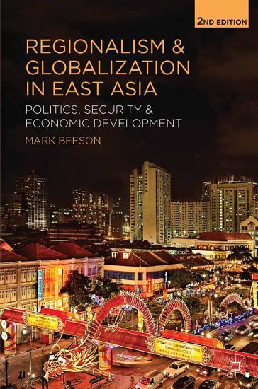 Regionalism and Globalization in East Asia PDF