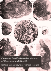 On Some Fossils from the Islands of Formosa and Riu-Kiu (Loo-Choo).