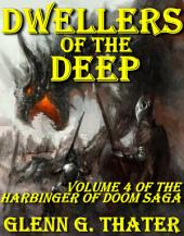 Dwellers of the Deep (Harbinger of Doom: Volume 4): Epic Fantasy Series