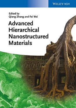Advanced Hierarchical Nanostructured Materials PDF