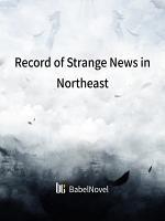 Record of Strange News in Northeast