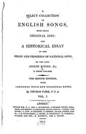 Advertisement. Preface. A historical essay on the origin and progress of national song. Love-songs
