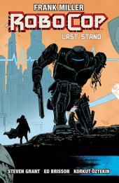 RoboCop Vol. 3: Last Stand Part Two: Volume 2