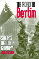 Stalin s War with Germany  The road to Berlin