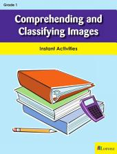 Comprehending and Classifying Images: Instant Activities